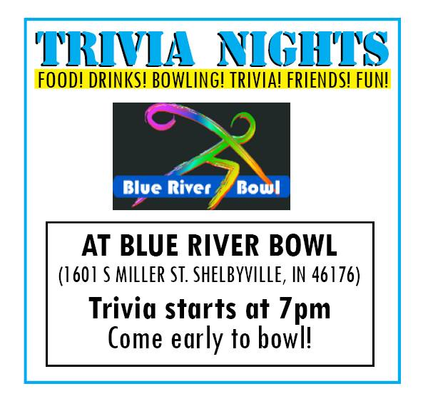 Trivia Nights @ Blue River Bowl | Shelbyville | Indiana | United States